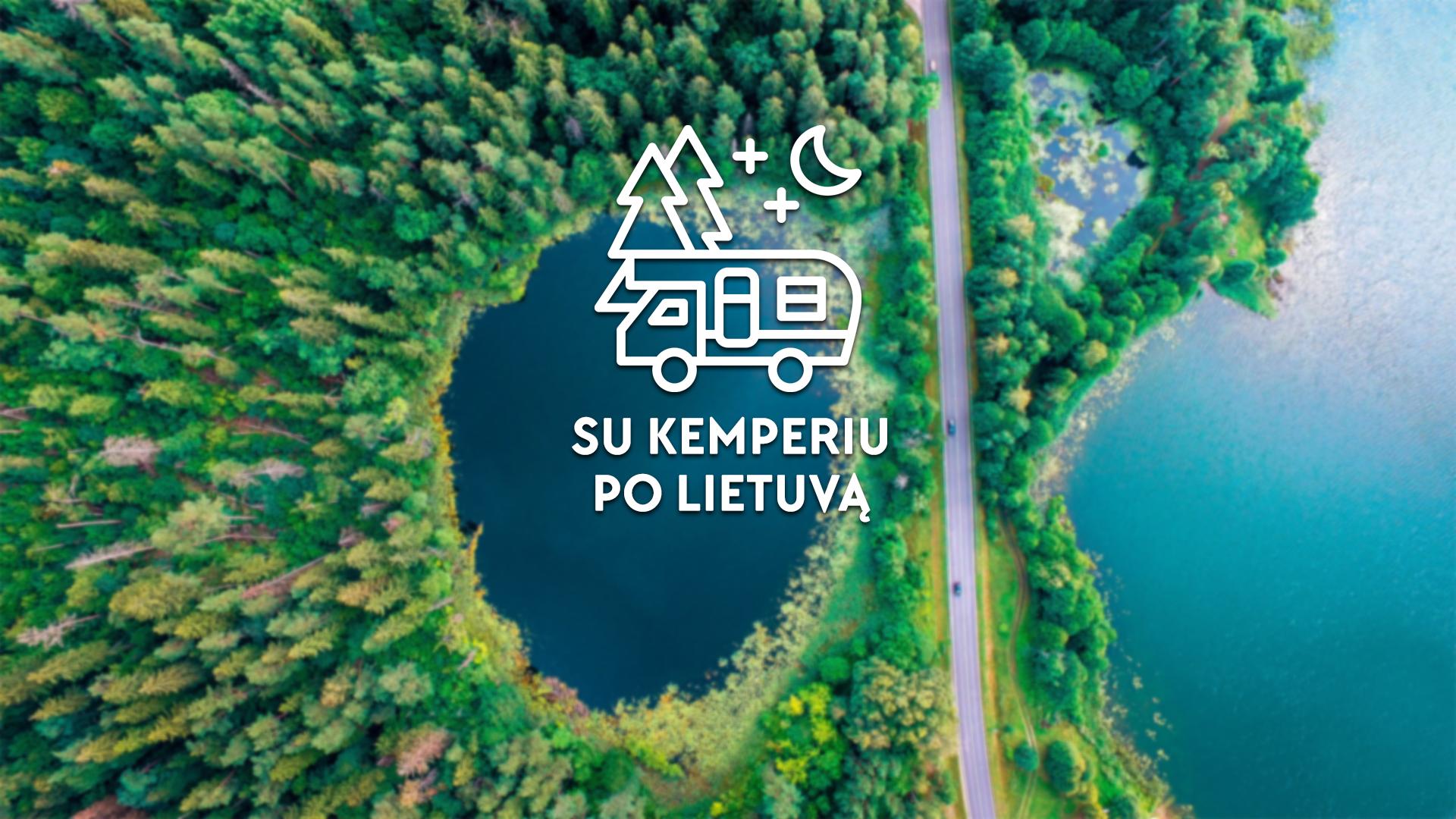 4 nauji maršrutai kelionėms su automobiliu ar nameliu ant ratų Lietuvoje! Maršrutuose ir Molėtų rajonas.