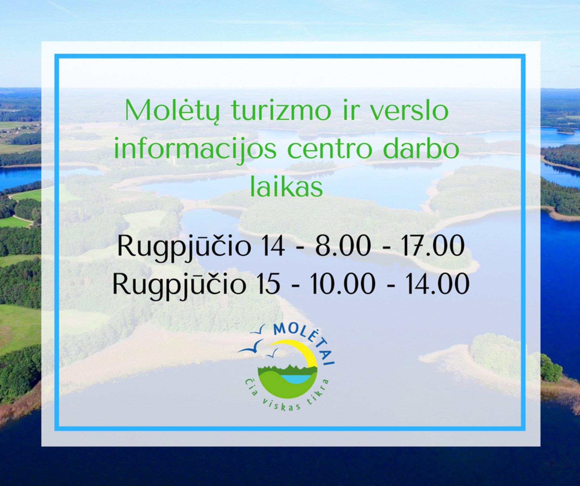 Molėtų turizmo ir verslo informacijos centro darbo laikas